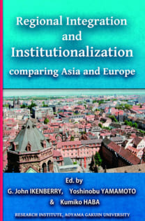 Regional Integration and Institutionalization comparing Asia and Europe